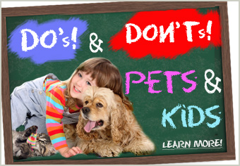 The Do's & Don'ts of a New Pet and Kids