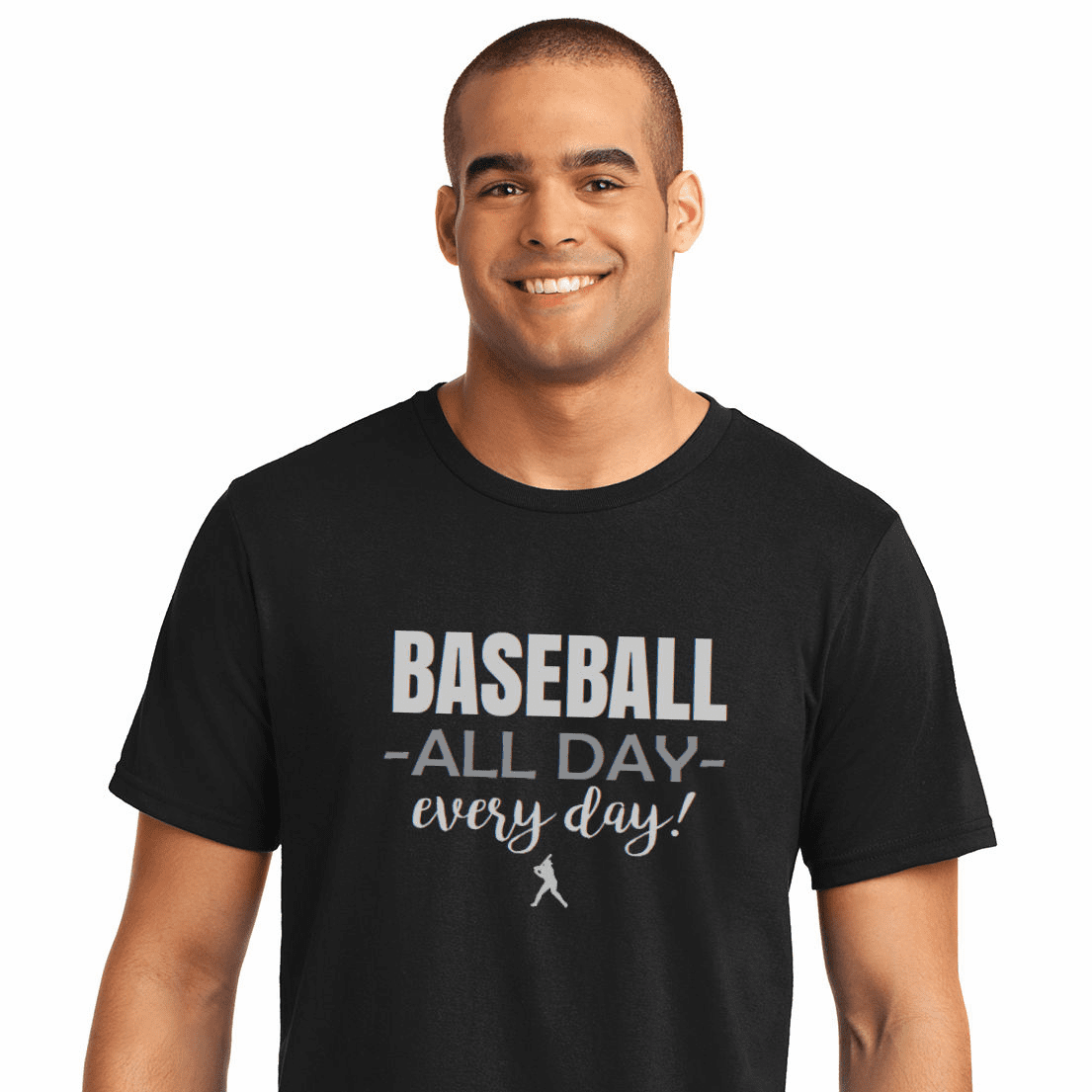 Baseball All Day Every Day T-Shirt<br>Choose Your Color<br>Youth Med to Adult 4X