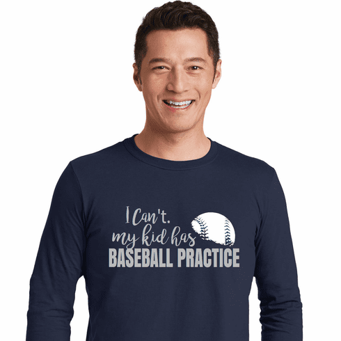 I Can't my kid has Baseball Practice T-Shirt<br>Choose Your Color<br>Youth Med to Adult 4X