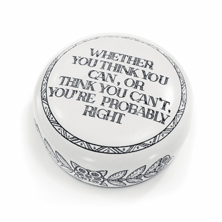 You're Probably Right Desktop Paperweight
