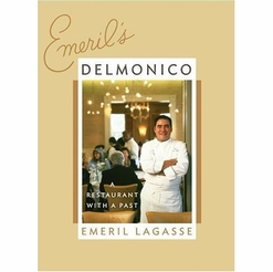 Emeril's Delmonico : A Restaurant with a Past