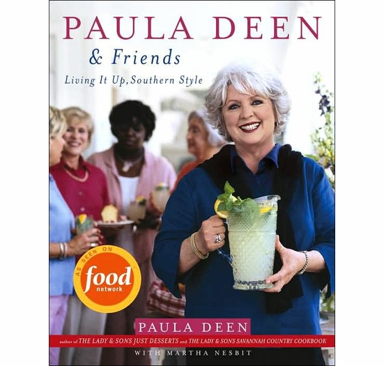 Paula Deen and Friends: Living It Up, Southern Style