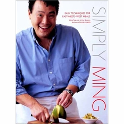 Simply Ming: Easy Techniques for East-Meets-West Meals autographed
