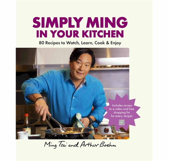* Simply Ming In Your Kitchen: 80 Recipes to Watch, Learn, Cook & Enjoy Autographed
