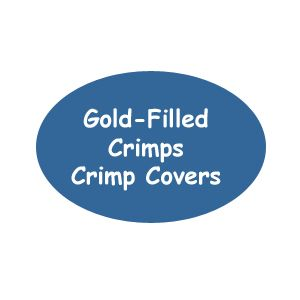 Gold-Filled Crimps and Crimp Covers