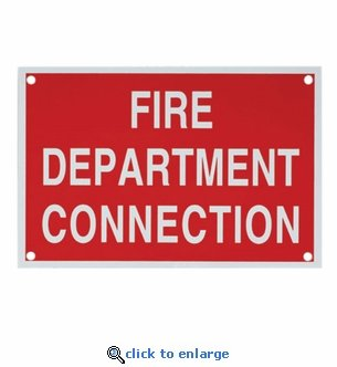 Aluminum Fire Department Connection Sign - 6