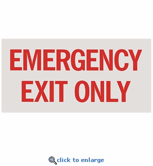 Emergency Exit Only - Silk Screened on Adhesive Vinyl  - 12