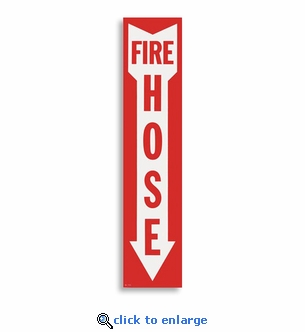 Fire Hose Arrow Sign - 4