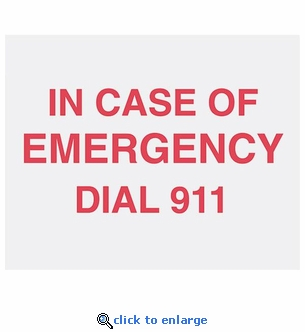 In Case Of Emergency Dial 911 Sign - Rigid Plastic  - 8