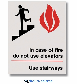 In Case Of Fire Use Stairs Sign - Silk Screened on Adhesive Vinyl  - 5.5