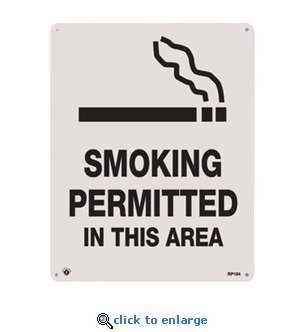 Smoking Permitted Sign - Silk Screened on Rigid Plastic  - 8
