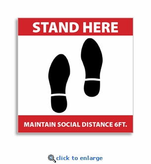 Stand Here Maintain Social Distance 6 FT. - Self-Adhesive Vinyl Sign, 12