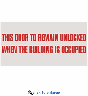 This Door To Remain Unlocked - Silk Screened on Adhesive Vinyl  - 12