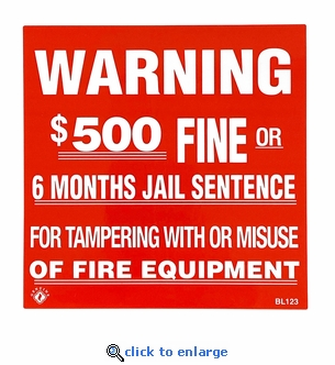 Warning For Tampering With Fire Equipment Sticker - Vinyl Self-Adhesive Sticker- 4