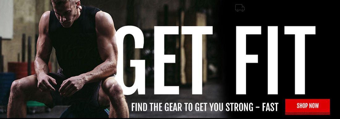 Get Fit. Find Gear to get fit and strong