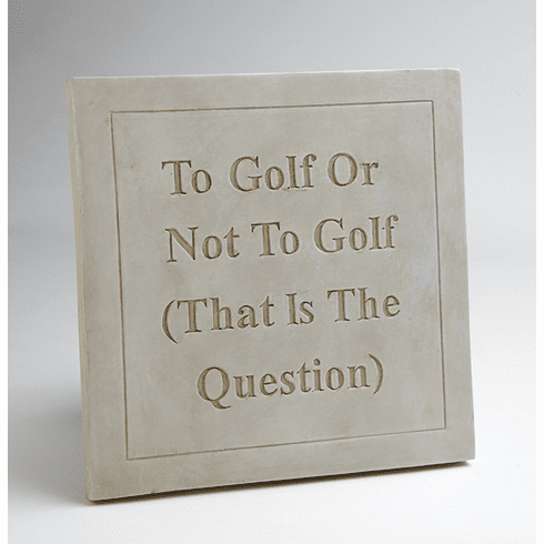 "Golf ""That is the Question"" Plaque"