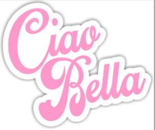 Ciao Bella Sticker