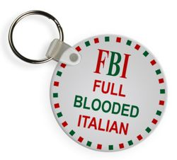 FBI Full Blooded Italian Keychains