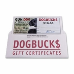 shop $10 Dog Buck$ Gift Certificate