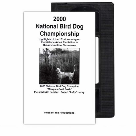 2000 National Bird Dog Championship VHS Tape