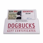 shop $5 Dog Buck$ Gift Certificate