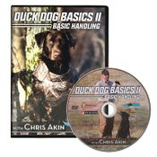 shop Duck Dog Basics II -- Basic Handling DVD with Chris Akin