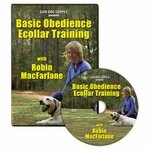 Basic Obedience Ecollar Training by Robin MacFarlane DVD -- Pro Dog Trainer