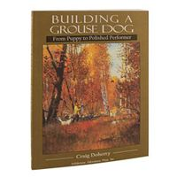 shop Building a Grouse Dog by Craig Doherty
