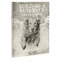 shop Building a Retriever -- Drills and More by Carol F. Cassity Book