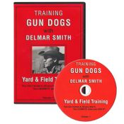 shop Delmar Smith Vol. 1: Training Gun Dogs -- Yard & Field Training DVD