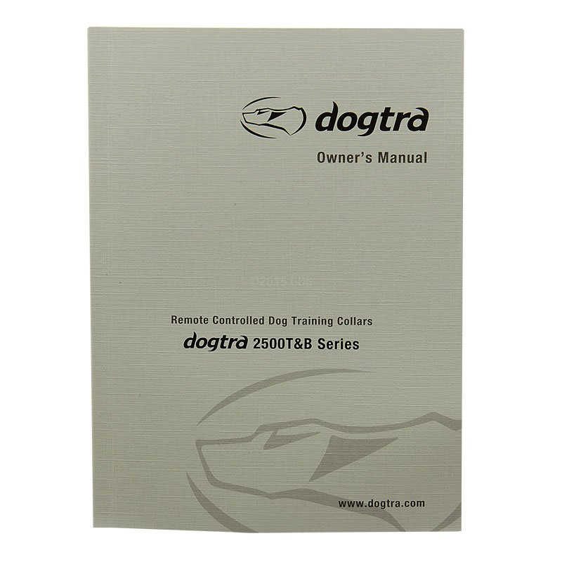 Dogtra 2500 T&B Owners Manual