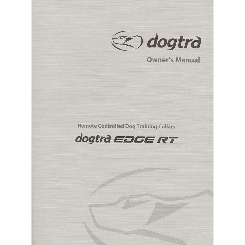 Dogtra Edge RT Owner's Manual