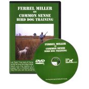 shop Ferrel Miller on Common Sense Bird Dog Training DVD
