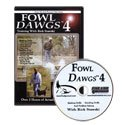 Fowl Dawgs Vol. 4 with Rick Stawski DVD