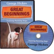 shop Great Beginnings: The First Year - Training Pointing Dogs DVD with George Hickox