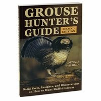 shop Grouse Hunters Guide Book by Dennis Walrod