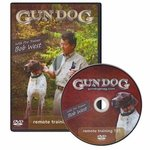 shop Gun Dog: Remote Training 101 with Bob West DVD