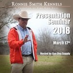 shop Ronnie Smith Kennels Presentation Seminar with Instructor Ronnie Smith -- March 17, 2018
