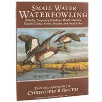 shop Small Water Waterfowling By Christopher Smith Hunting Book
