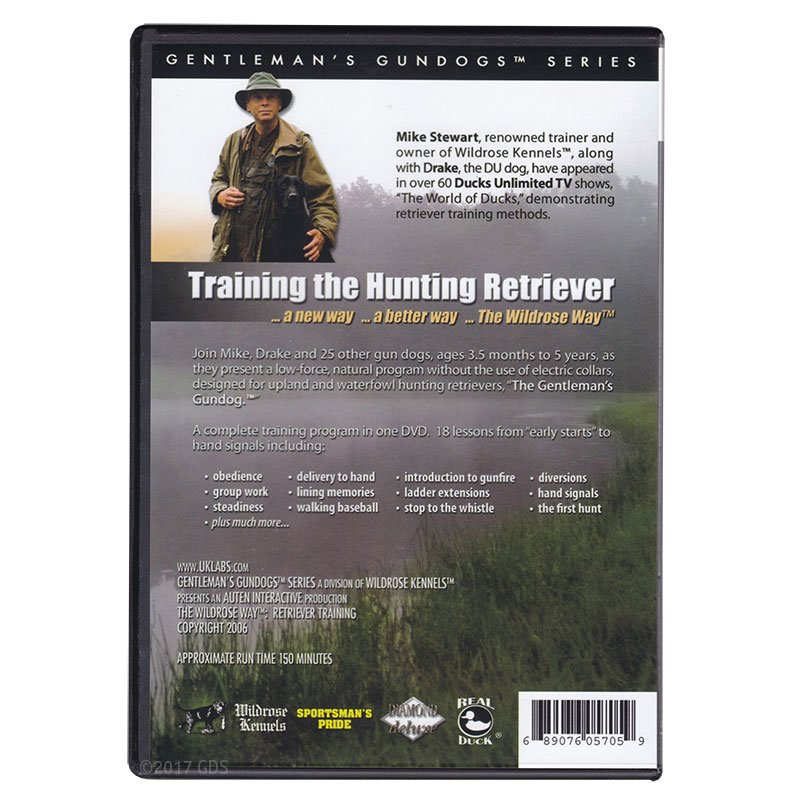 "The ""Wildrose Way"" Retriever Training DVD back"