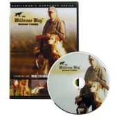 "shop The ""Wildrose Way"" Retriever Training with Mike Stewart DVD"