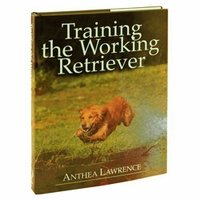 shop Training the Working Retriever by Anthea Lawrence