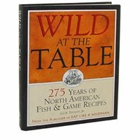 shop Wild At The Table Cookbook by S.G.B. Tennant, Jr.