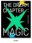 TXT (TOMORROW X TOGETHER) - THE DREAM CHAPTER : MAGIC