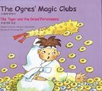 05. The Ogres' Magic Clubs / The Tiger and the Dried Persimmons (Korean-English)