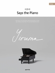 YIRUMA Say the Piano EASY (PUR Bound)
