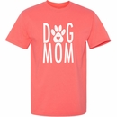 Women's T-Shirt - Dog Mom - Medium (Coral Silk)