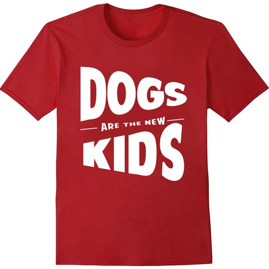 Women's T-Shirt - Dogs Are The New Kids - Large (Cardinal Red)