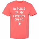 Women's T-Shirt - Rescued Is My Favorite Breed - Large (Coral Silk)