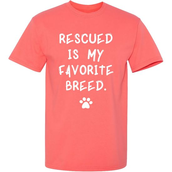 Women's T-Shirt - Rescued Is My Favorite Breed - Small (Coral Silk)